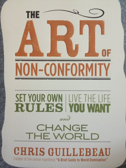 The Art of Non-Conformity - Chris Guillebeau